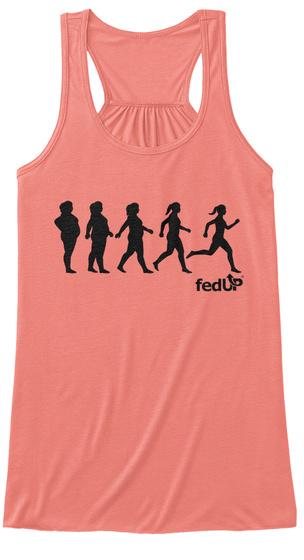 Fedup Coral T-Shirt Front