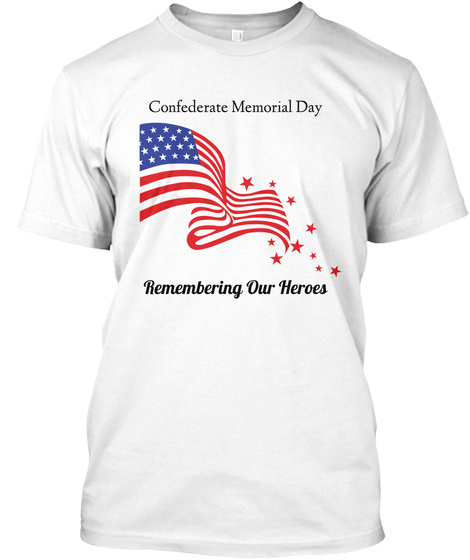 ee9600ae8 Confederate Memorial Day - Confederate Memorial Day Remembering Our ...