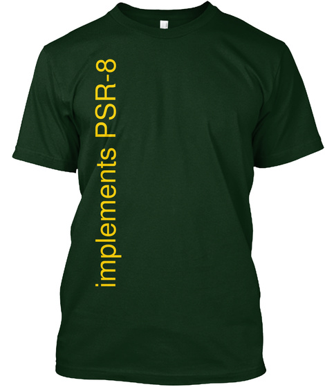 Implements Psr 8 Forest Green T-Shirt Front