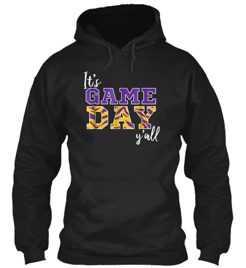 Its Game Day Yall Tiger Purple Gold Tshi Black T-Shirt Front