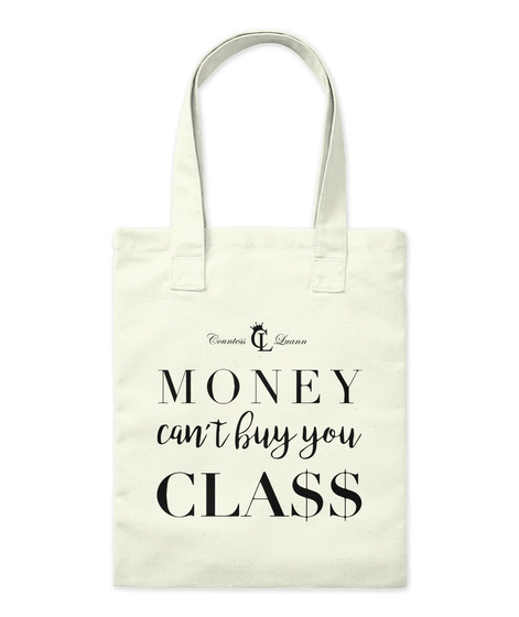 Cl Money Can't Buy You Class Natural Tote Bag Front
