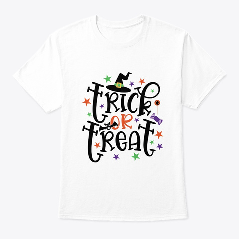 Trick Or Treat Halloween Costume White T-Shirt Front
