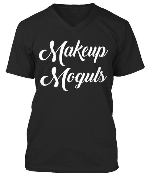 Makeup Moguls Black T-Shirt Front
