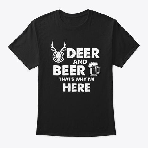 I Love Beer And Deer Hunting Hunter  Black T-Shirt Front