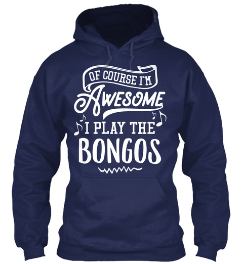Bongos Hoodie And Shirt   I'm Awesome Navy T-Shirt Front