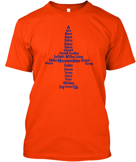 Alpha Bravo Charlie  Aviation Tshirt  Orange T-Shirt Front