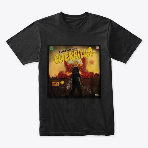 Guerrilla   Film Merch Black T-Shirt Front