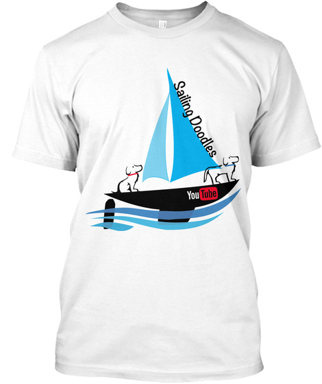 Sailing Doodles Youtube White T-Shirt Front