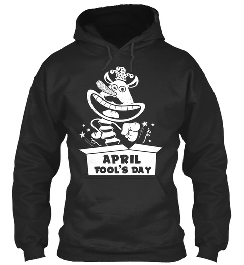 April Fool's Day Jet Black T-Shirt Front