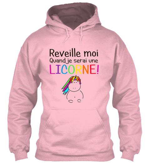 Reveille Moi Quand Je Serai Une Licorne! Baby Pink Sweatshirt Front