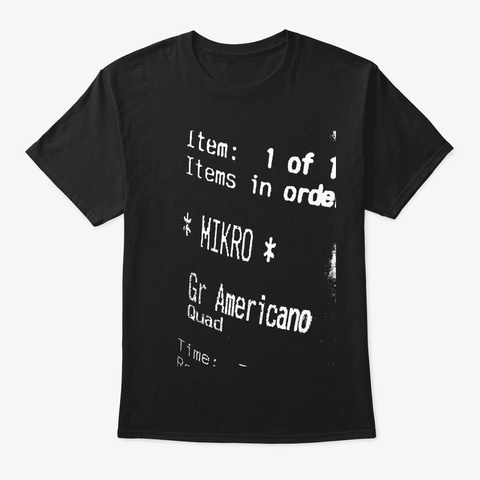 Quad Grande For Black Coffee Lovers Black T-Shirt Front