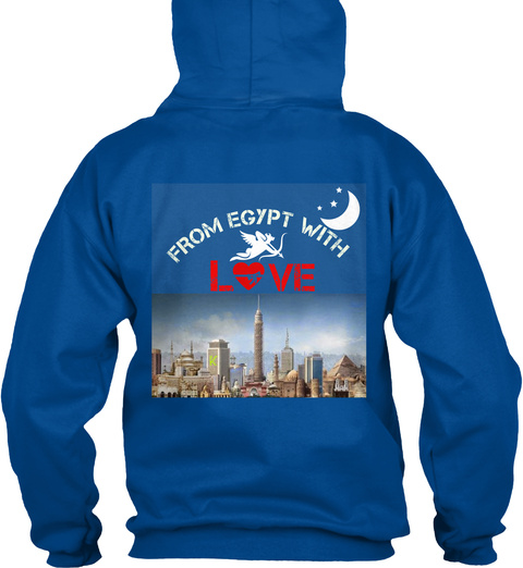 From Egypt With Love  Royal Sweatshirt Back
