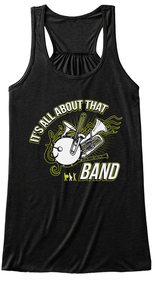 It's All About That Band Black T-Shirt Front