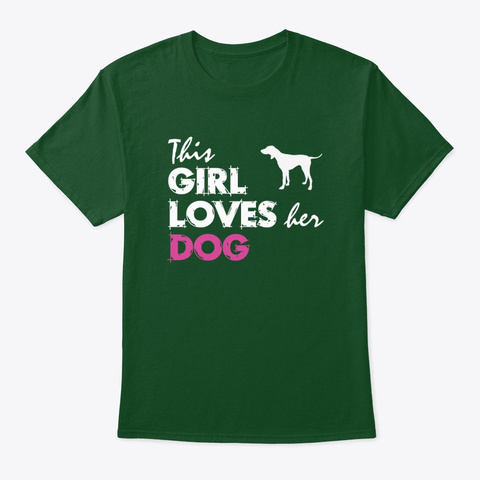 This Girl Loves Her Pointer Deep Forest T-Shirt Front