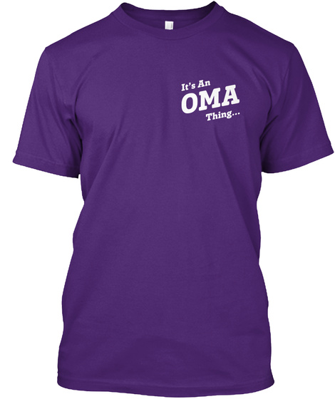 Its An Oma Thing... Purple T-Shirt Front