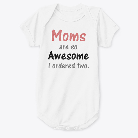 Two Moms White T-Shirt Front