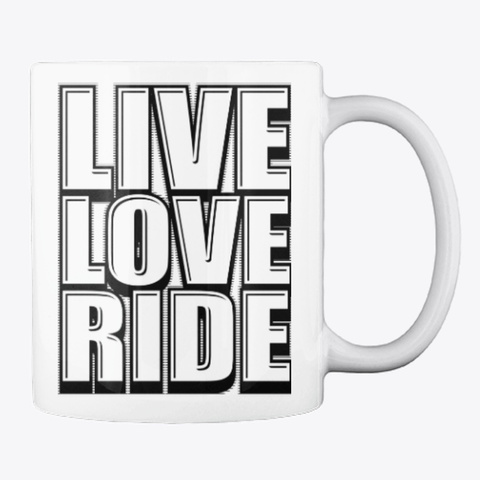 Live Love Ride Graphic Gifts For Riders White T-Shirt Back