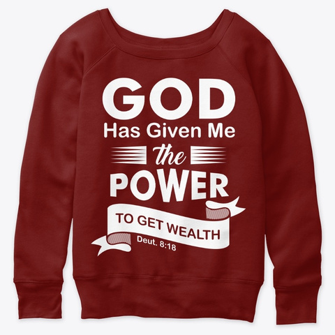 God Has Given Me The Power To Get Wealth Dark Red Triblend T-Shirt Front