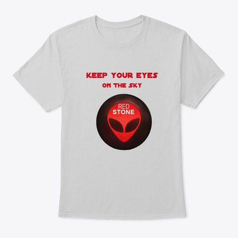 Keep Your Eyes On The Sky Red Stone Light Steel T-Shirt Front