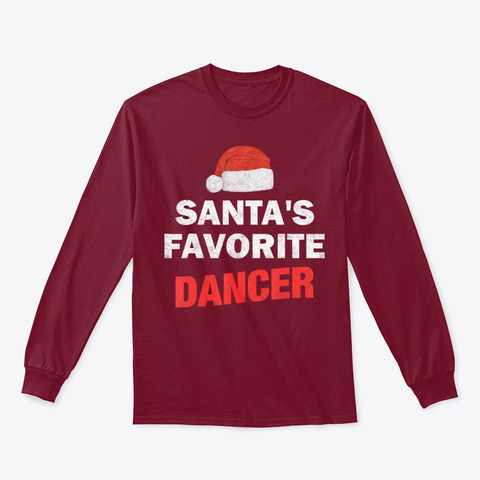 Santa's Favorite Dancer Funny Xmas Gift Cardinal Red T-Shirt Front