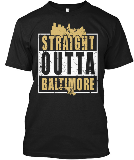 Straight Outta Baltimore  Black T-Shirt Front