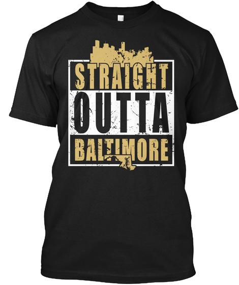 Straight Outta Baltimore  Black áo T-Shirt Front