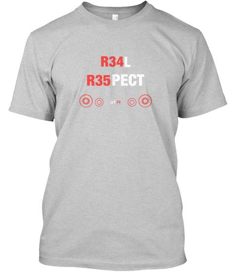 R34l R35pect Light Steel T-Shirt Front