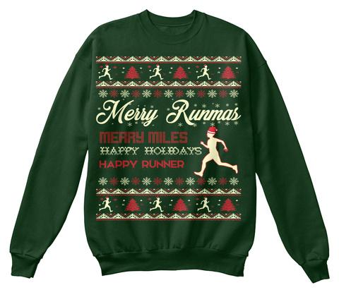 Merry Runmars Merry Miles Happy Holidays Happy Runner Deep Forest  Sweatshirt Front