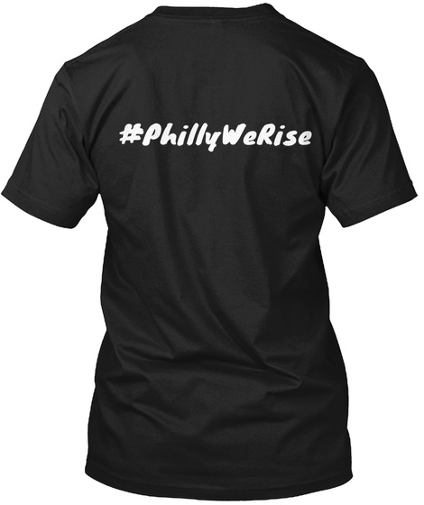 Philly We Rise Black T-Shirt Back