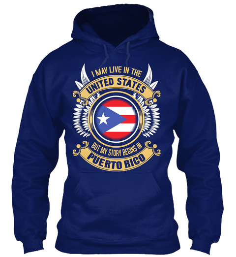 I May Live In The United States But My Story Begins In Puerto Rico Oxford Navy T-Shirt Front