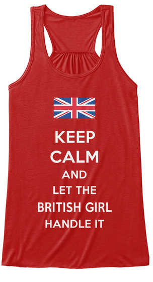 Keep Calm And Let The British Girl Handle It Red Women's Tank Top Front