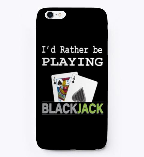 I'd Rather Be Playing Blackjack (Dark) Black Maglietta Front