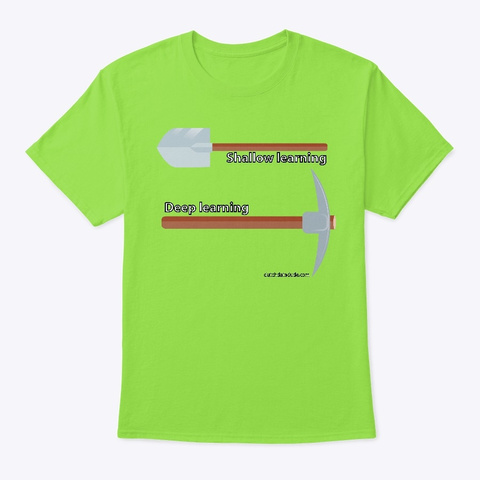 Shallow Vs Deep Learning Lime T-Shirt Front