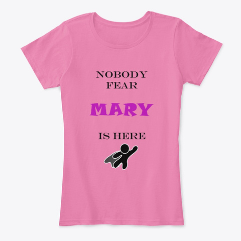 Nobody Fear   Mary True Pink T-Shirt Front