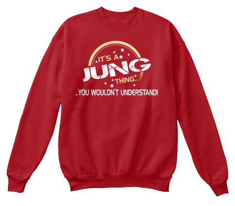 It's A Jung Thing You Wouldn't Understand Deep Red  T-Shirt Front