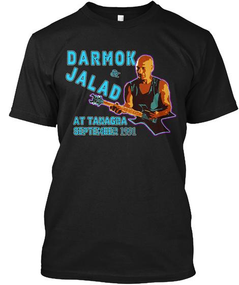 Darmok And Jalad At Tanagra Tour  Black T-Shirt Front