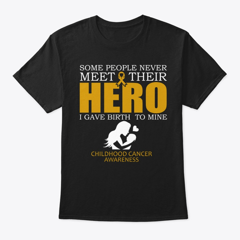 Childhood Cancer Awareness Hero Some Black T-Shirt Front