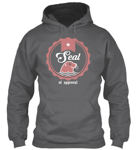 Seal Of Approval Dark Heather T-Shirt Front