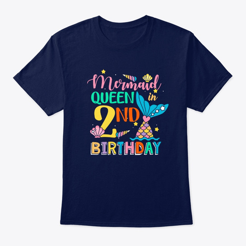 Mermaid Queen In 2nd Birthday T Shirt Navy T-Shirt Front