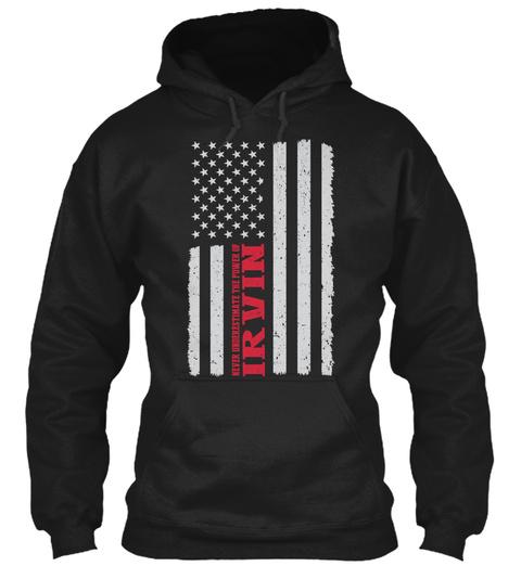 Power Of  Irvin Flag ! Black T-Shirt Front