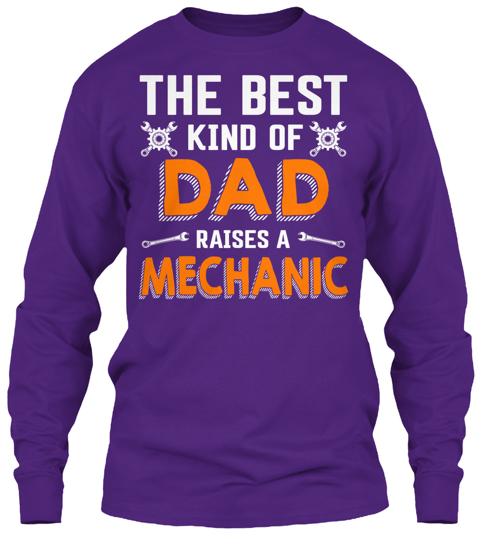 The Best Kind of Dad Raises A Mechanic Hoodie