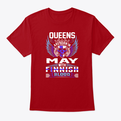 Queens Are Born In May With Finnish Blo Deep Red T-Shirt Front