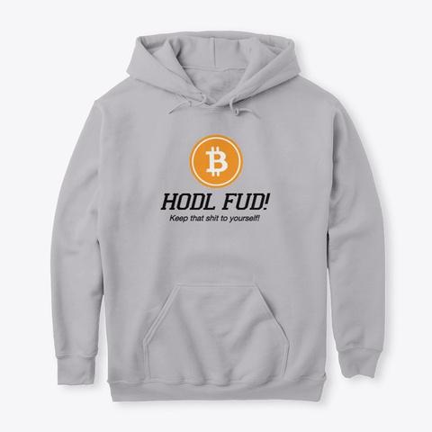 Hodl Fud Sport Grey T-Shirt Front
