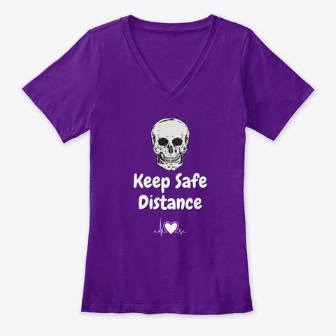 Keep Safe Distance Team Purple  T-Shirt Front