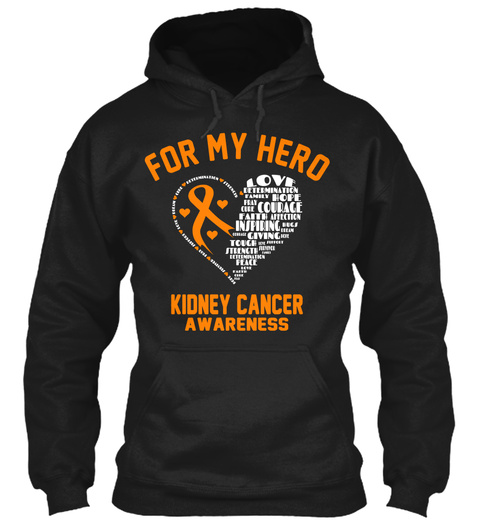 For My Hero Kidney Cancer Awareness Black T-Shirt Front