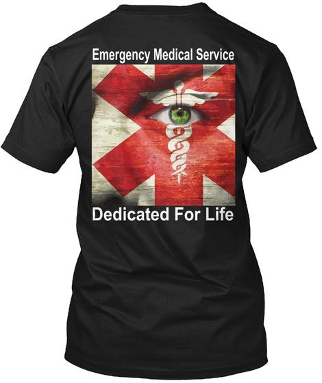 Emergency Medical Service Dedicated For Life Black Kaos Back