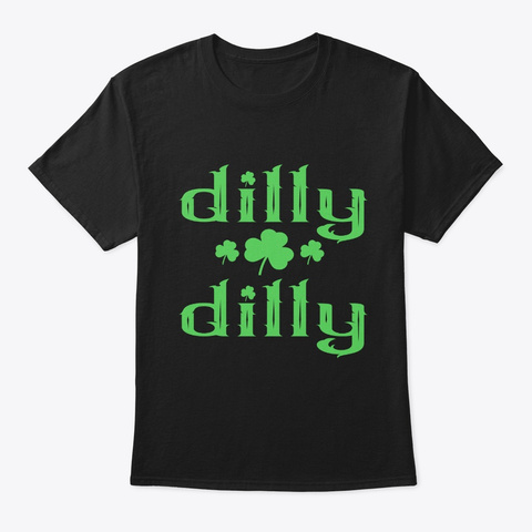 Dilly Dilly Drinks All Day Black T-Shirt Front