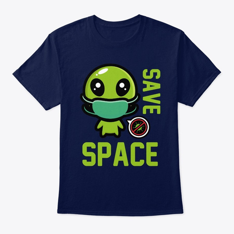 Save Space From Corona Virus Navy T-Shirt Front