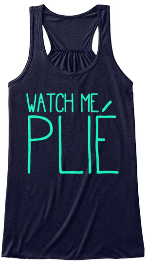 Watch Me Plie Midnight T-Shirt Front