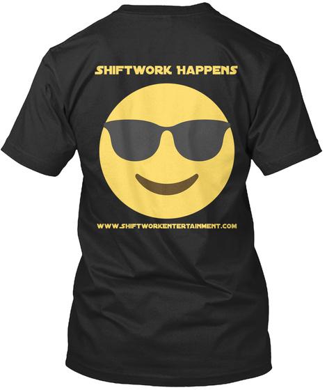 Shiftwork Happens Black T-Shirt Back